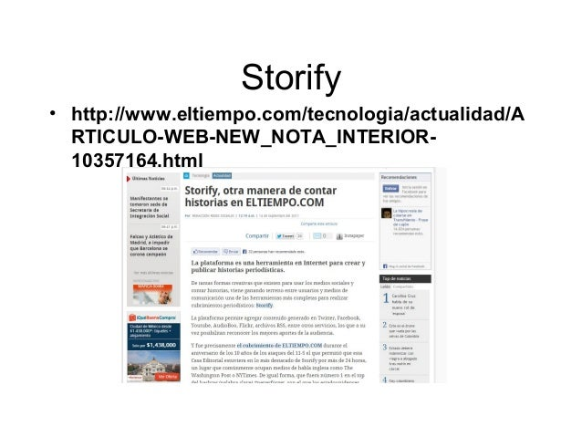 Storify • http://www.eltiempo.com/tecnologia/actualidad/A RTICULO-WEB-NEW_NOTA_INTERIOR- 10357164.html