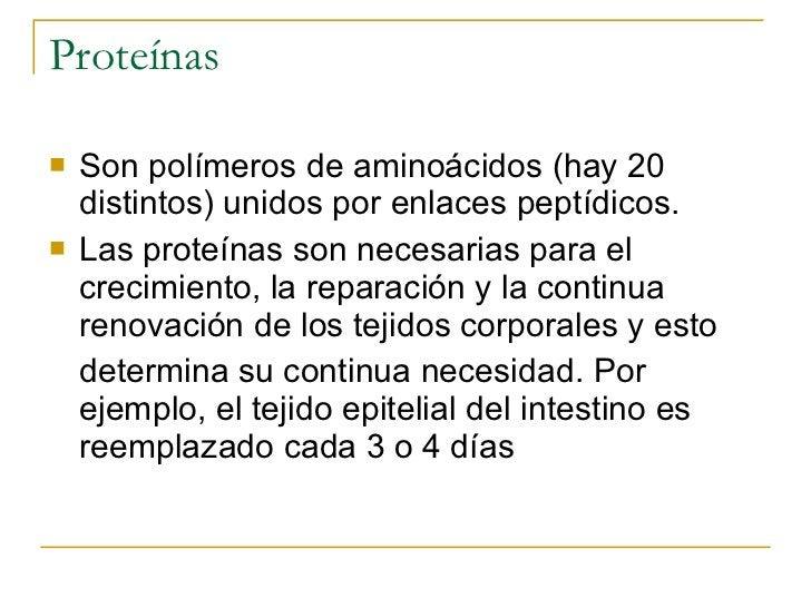 Proteínas <ul><li>Son polímeros de aminoácidos (hay 20 distintos) unidos por enlaces peptídicos.  </li></ul><ul><li>Las pr...