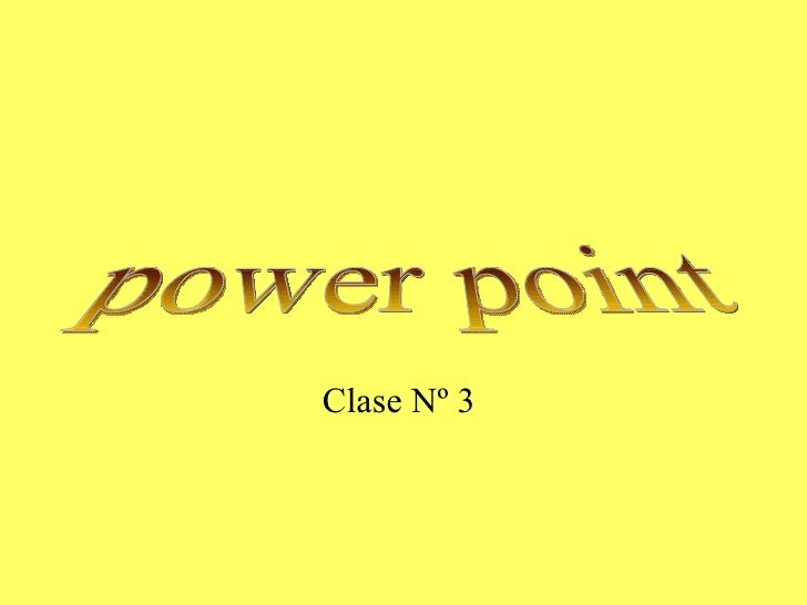 power point Clase Nº 3