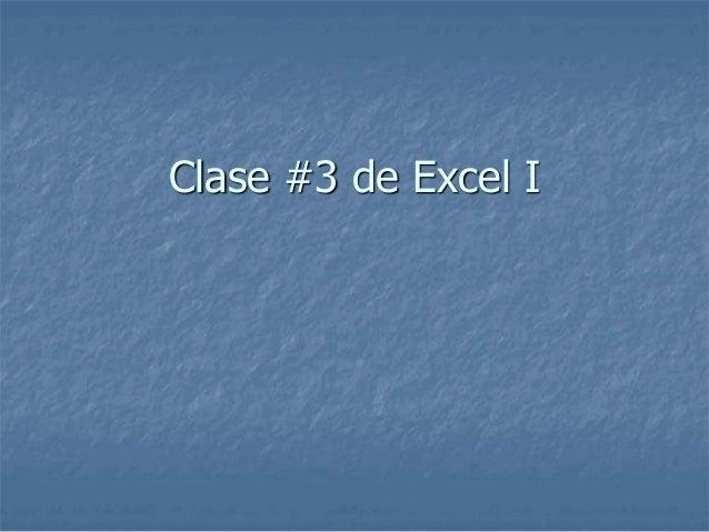 Clase #3 de Excel I