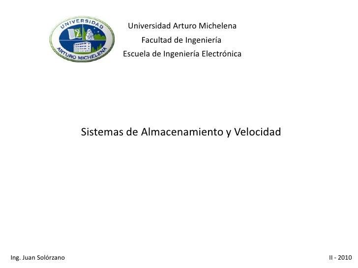 Sistemas de Almacenamiento y Velocidad<br />