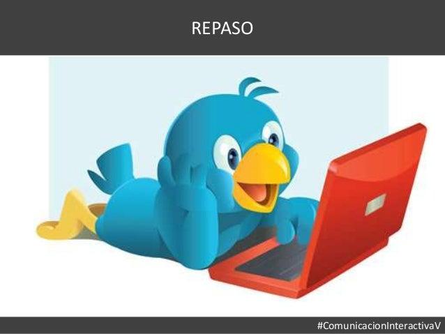 #ComunicacionInteractivaV REPASO