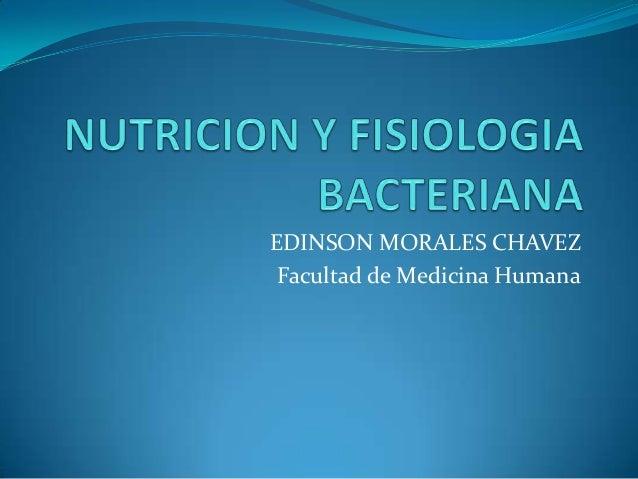 EDINSON MORALES CHAVEZ Facultad de Medicina Humana