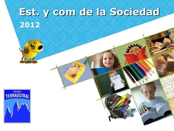 Est. y com de la Sociedad2012