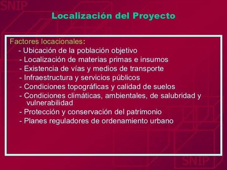 <ul><li>Factores locacionales : </li></ul><ul><li>- Ubicación de la población objetivo </li></ul><ul><ul><li>- Localizació...