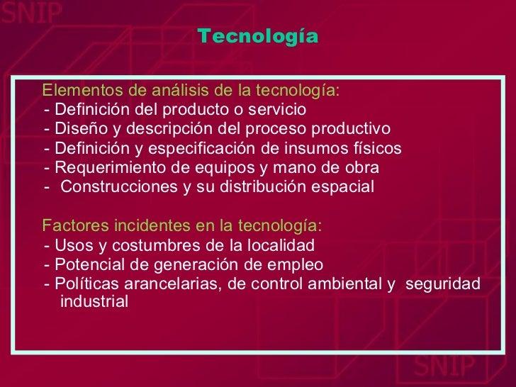 <ul><li>Elementos de análisis de la tecnología: </li></ul><ul><ul><li>- Definición del producto o servicio </li></ul></ul>...