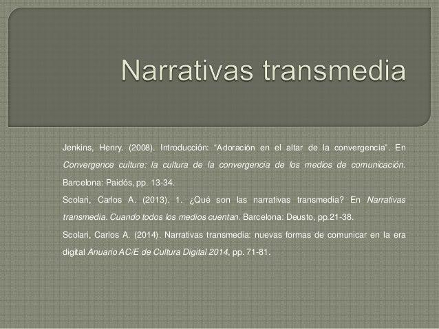 """Jenkins, Henry. (2008). Introducción: """"Adoración en el altar de la convergencia"""". En Convergence culture: la cultura de la..."""