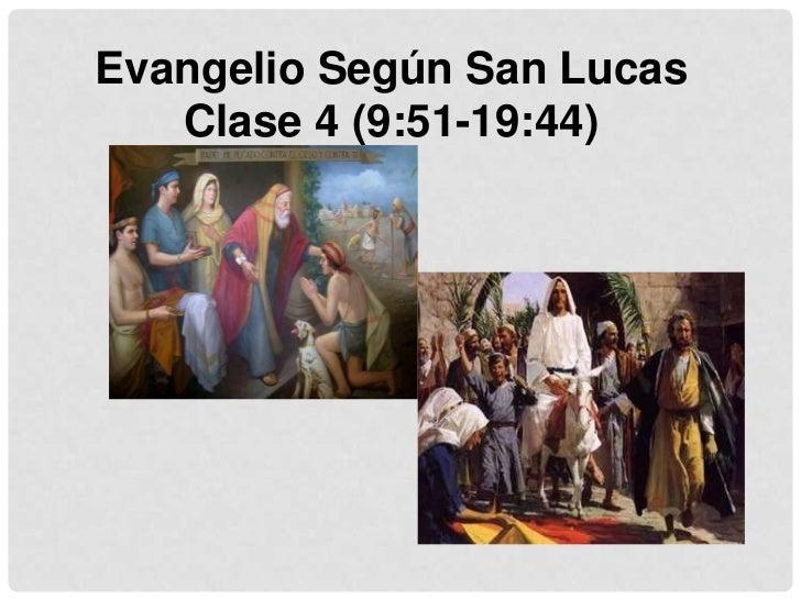 Clase 4   evangelio de lucas