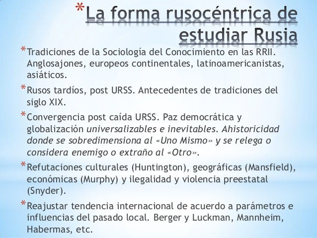 * *Tradiciones de la Sociología del Conocimiento en las RRII. Anglosajones, europeos continentales, latinoamericanistas, a...