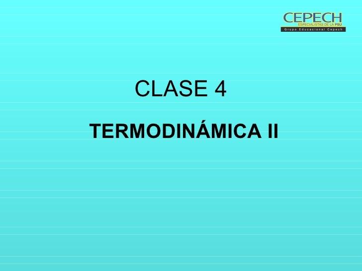 CLASE 4 TERMODINÁMICA II