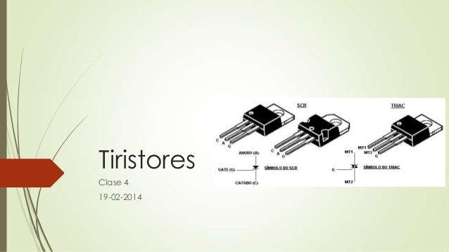 Tiristores Clase 4 19-02-2014
