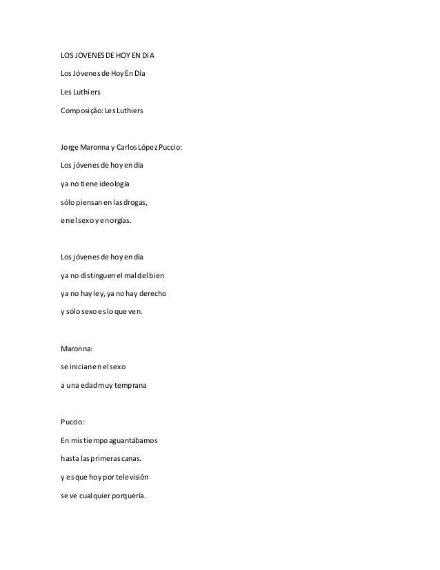 LOS JOVENESDE HOY EN DIA Los Jóvenesde HoyEn Día Les Luthiers Composição:LesLuthiers Jorge Maronna y CarlosLópezPuccio: Lo...