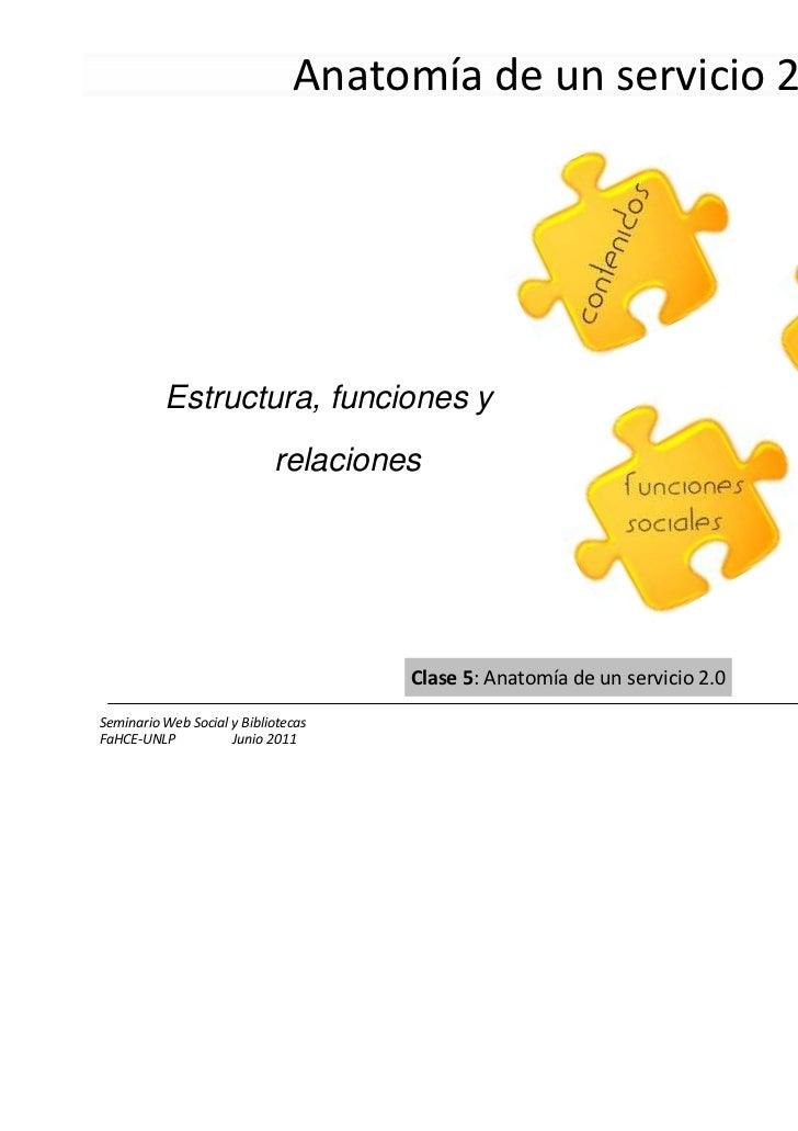 Anatomía de un servicio 2.0          Estructura, funciones y                            relaciones                        ...