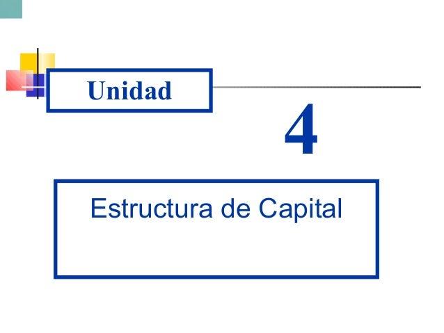 Unidad 4 Estructura de Capital