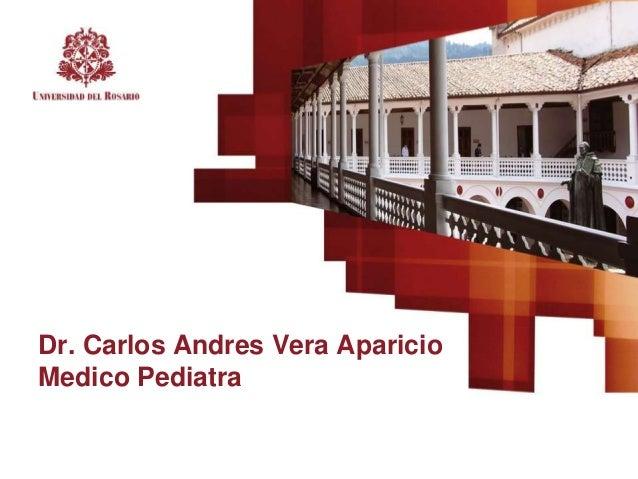 Dr. Carlos Andres Vera Aparicio Medico Pediatra
