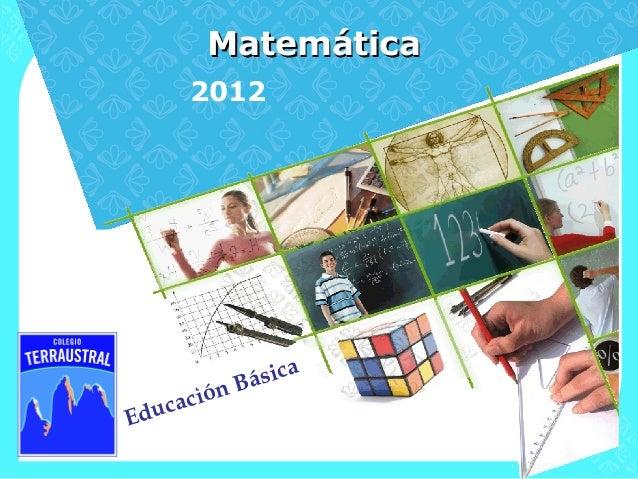Matemática         2012                sica            n Bá d uc   acióE