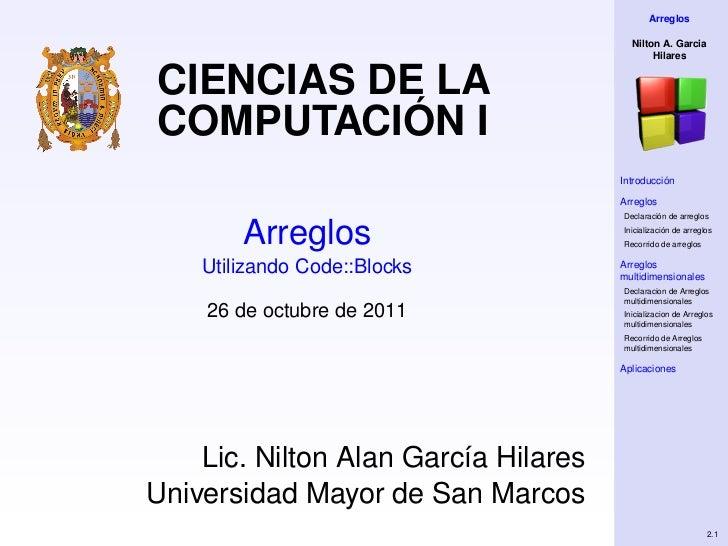 Arreglos                                        Nilton A. Garcia                                             HilaresCIENCI...