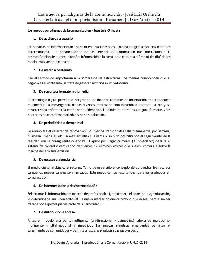 Los nuevos paradigmas de la comunicación - José Luís Orihuela Características del ciberperiodismo - Resumen (J. Díaz Noci)...