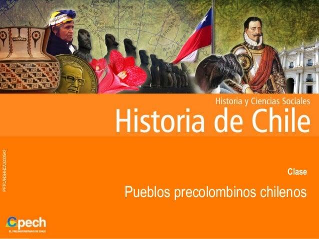 PPTCANSHHCA03005V3ClasePueblos precolombinos chilenos