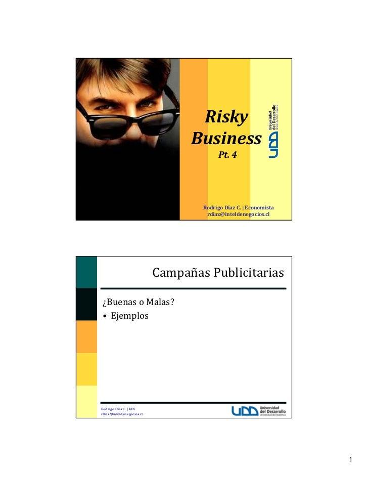 Risky                                 Business                                        Pt.4                               ...