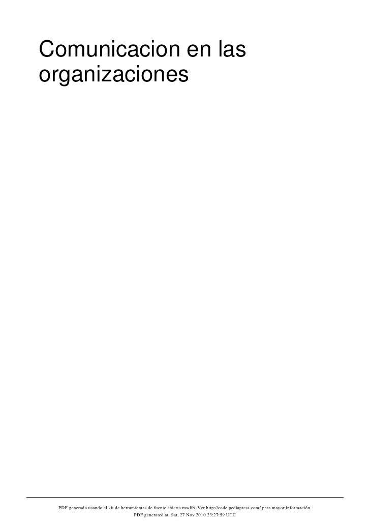 Comunicacion en lasorganizaciones PDF generado usando el kit de herramientas de fuente abierta mwlib. Ver http://code.pedi...