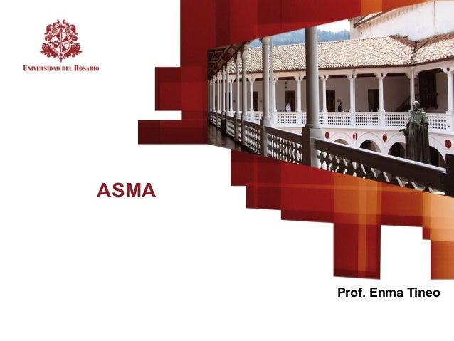 ASMA Prof. Enma Tineo