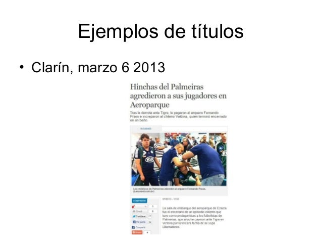 Ejemplos de títulos• Clarín, marzo 6 2013
