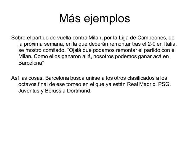 Más ejemplosSobre el partido de vuelta contra Milan, por la Liga de Campeones, de  la próxima semana, en la que deberán re...