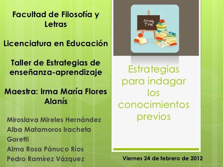 Facultad de Filosofía y          LetrasLicenciatura en Educación Taller de Estrategias de enseñanza-aprendizaje          E...
