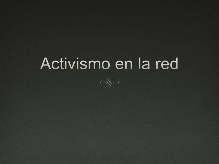 Activismo en la red<br />