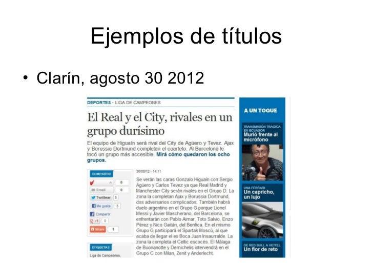 Ejemplos de títulos• Clarín, agosto 30 2012