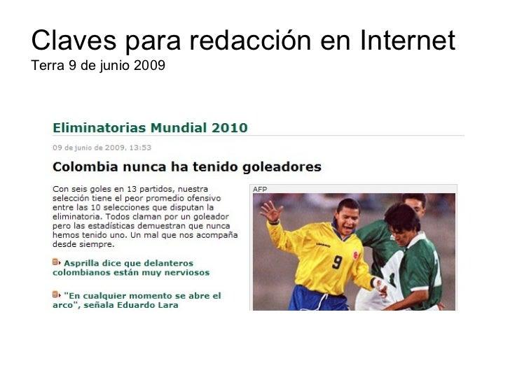 Claves para redacción en InternetTerra 9 de junio 2009