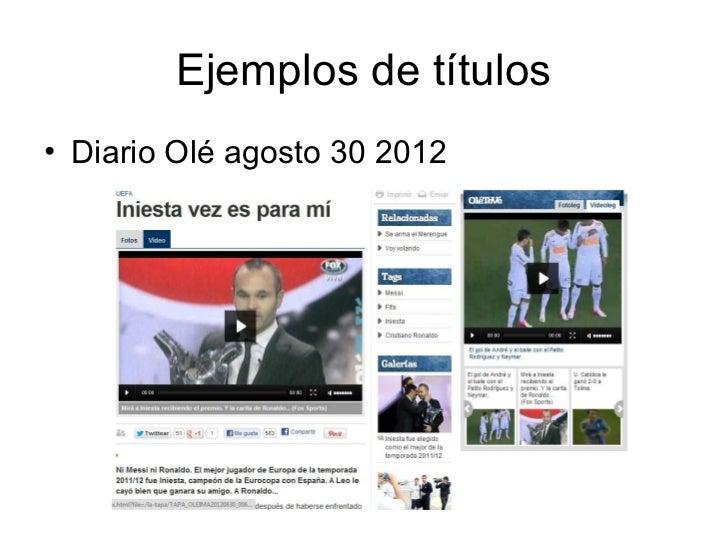 Ejemplos de títulos• Diario Olé agosto 30 2012