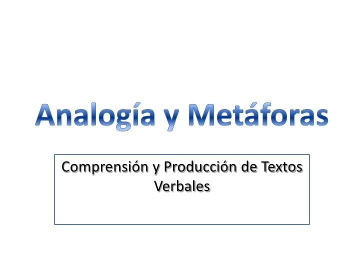 Comprensión y Producción de Textos             Verbales