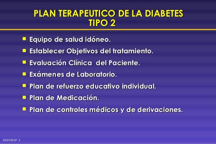PLAN TERAPEUTICO DE LA DIABETES TIPO 2   <ul><li>Equipo de salud idóneo. </li></ul><ul><li>Establecer Objetivos del tratam...