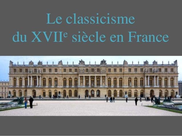 Le classicisme du XVIIe siècle en France