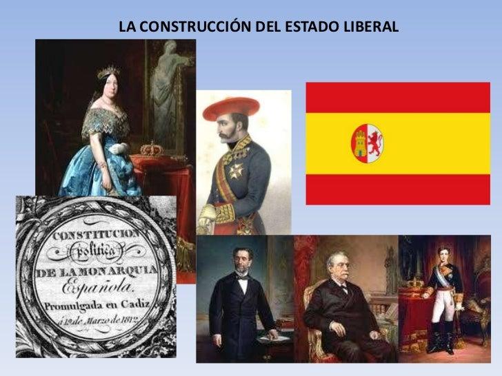 LA CONSTRUCCIÓN DEL ESTADO LIBERAL<br />