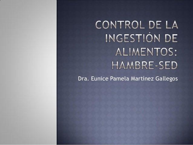 Dra. Eunice Pamela Martínez Gallegos
