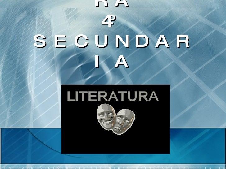 LITERATURA 4º SECUNDARIA