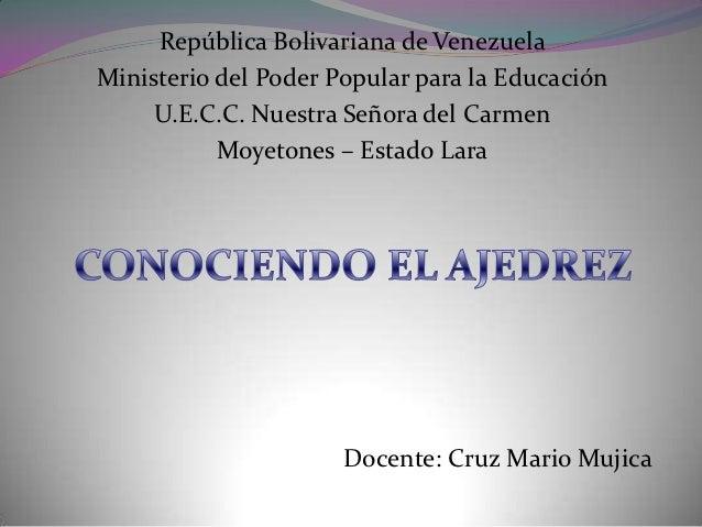 República Bolivariana de VenezuelaMinisterio del Poder Popular para la Educación     U.E.C.C. Nuestra Señora del Carmen   ...