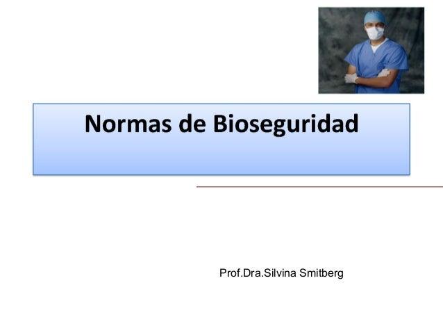 Prof.Dra.Silvina Smitberg
