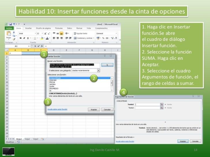 Habilidad 10: Insertar funciones desde la cinta de opciones                                                      1. Haga c...