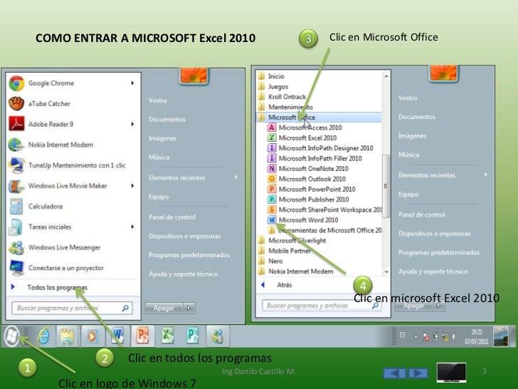COMO ENTRAR A MICROSOFT Excel 2010                       3   Clic en Microsoft Office                                     ...