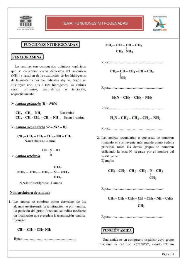 Página | 1 FUNCIONES NITROGENADAS FUNCIÓN AMINA Las aminas son compuestos químicos orgánicos que se consideran como deriva...