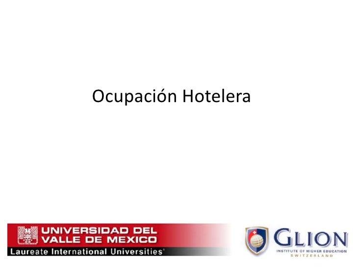 Ocupación Hotelera <br />