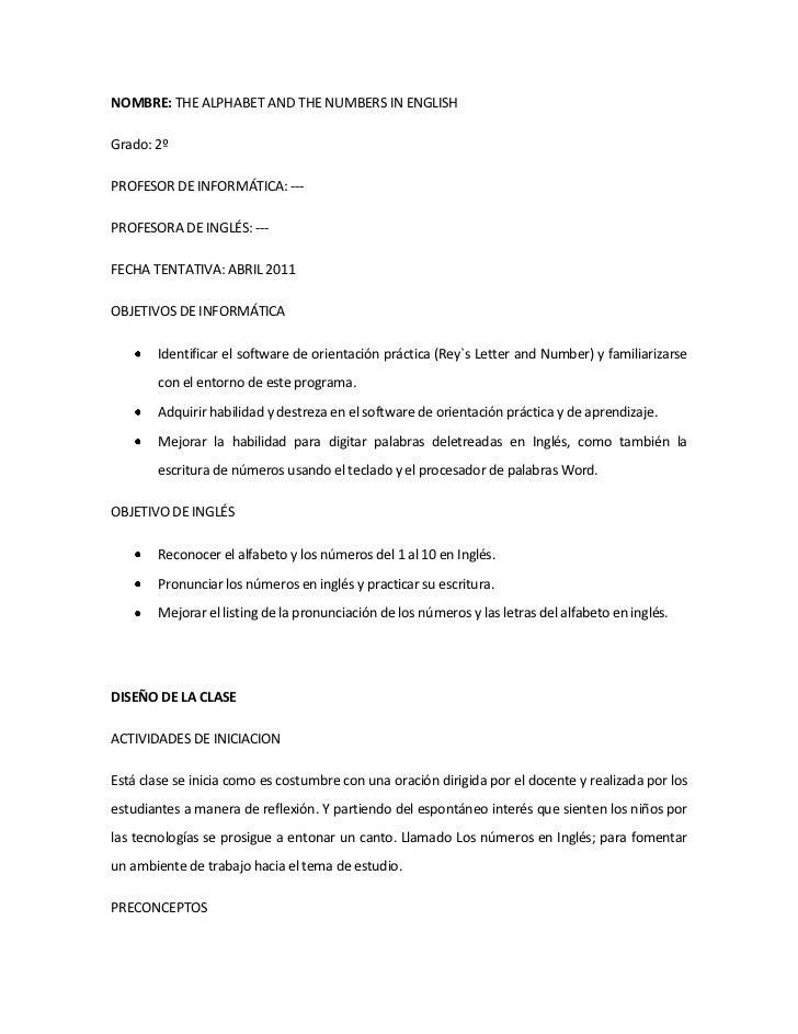 NOMBRE: THE ALPHABET AND THE NUMBERS IN ENGLISH <br />Grado: 2º <br />PROFESOR DE INFORMÁTICA: --- <br />PROFESORA DE INGL...