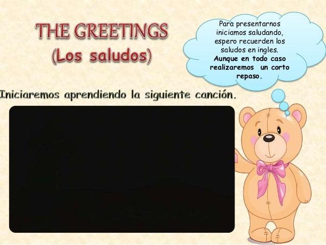 LOS SALUDOS Y PRESENTACIÓN PERSONAL EN INGLES Slide 3