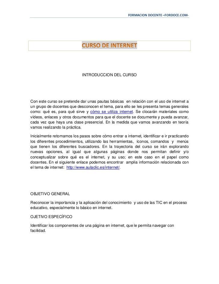 FORMACION DOCENTE –FORDOCE.COM-                             INTRODUCCION DEL CURSOCon este curso se pretende dar unas paut...