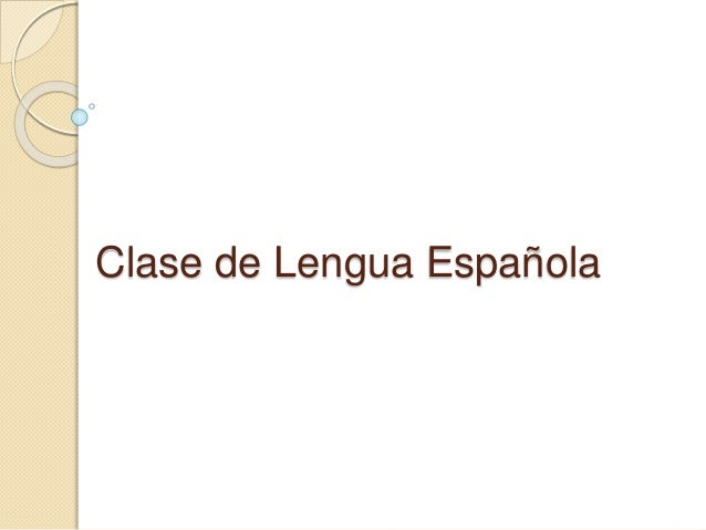 Clase de Lengua Española