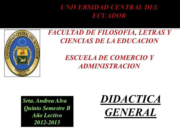 Srta. Andrea AlvaQuinto Semestre B    Año Lectivo     2012-2013